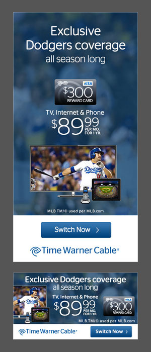 Static and HTML5 Dodgers ad campaign for Time Warner Cable.